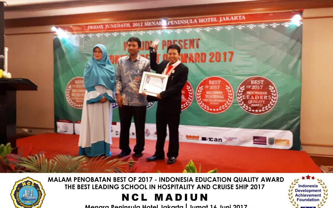 "NCL Madiun ""The Best Leading School in Hospitality and Cruise Ship Award 2017"""